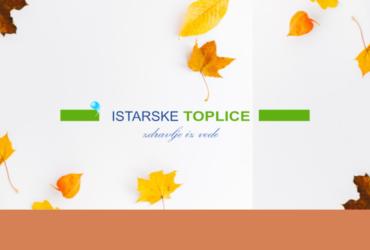 AUTUMN IN ISTARSKE TOPLICE